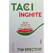 Taci si inghite - Tim Spector