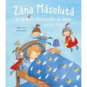Zana Maseluta si cavalerii dintisorilor de lapte - Sabine Zett