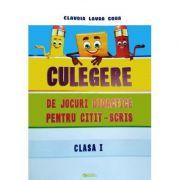 Culegere de jocuri didactice pentru citit-scris - Clasa I - Claudia Laura Gora