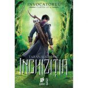 Inchizitia. Trilogia Invocatorul - Taran Matharu