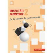 Inegalităţi geometrice (2). De la iniţiere la performanţă - Marin Chirciu