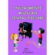 Instrumente muzicale pentru fiecare