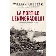 La porțile Leningradului - William Lubbeck