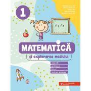 Matematică și explorarea mediului, clasa 1. Exerciții, probleme, jocuri, teste de evaluare - Daniela Berechet