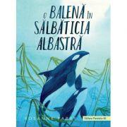 O balena in Salbaticia Albastra - Rosanne Parry