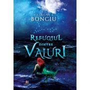 Refugiul dintre valuri - Yasmine Bonciu
