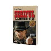 Seriful din Medicine Bend - Brad Ward
