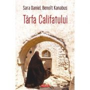 Tarfa Califatului - Sara Daniel