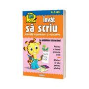 Scoala acasa - Invat sa scriu (4-5 ani)