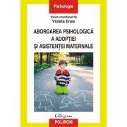 Abordarea psihologică a adopției și asistenței maternale - Violeta Enea