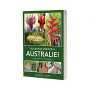 Fascinanta vegetatie a Australiei. Comentarii si fotografii - Georgeta Suvei