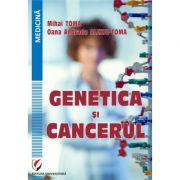 Genetica si cancerul - Mihai Toma