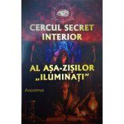 "Cercul secret interior al asa-zisilor ""iluminati"" (Anonimus)"