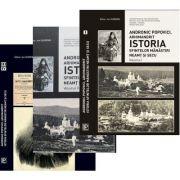 Istoria Sfintelor Manastiri Neamt si Secu. Volumele I, II, III, IV - Andronic Popovici