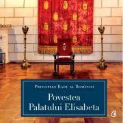 Povestea Palatului Elisabeta - Principele Radu