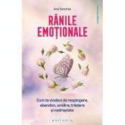 Ranile emotionale - Ana Sandrea