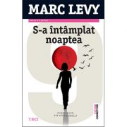 S-a intamplat noaptea - Marc Levy