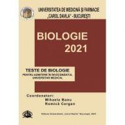 Teste de biologie 2021 pentru admiterea in invatamantul universitar medical - Mihaela Banu