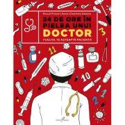 24 de ore în pielea unui doctor - Pascal Prevot