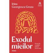 Exodul mieilor - Irina Georgescu Groza