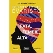 Fată, femeie, alta - Bernardine Evaristo