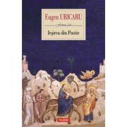 Ieșirea din Pustie - Eugen Uricaru