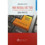 Noi reguli de TVA in comertul electronic de la 1 iunie 2021. Ghid practic - Mariana Vizoli