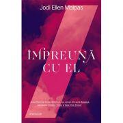 Impreună cu el - Jodi Ellen Malpas
