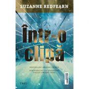Intr-o clipă - Suzanne Redfearn
