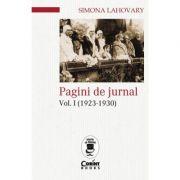 Pagini de jurnal, volumul 1 (1923-1930) - Simona Lahovary