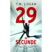29 De Secunde - T. M. Logan