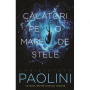 Calatori pe o mare de stele - Christopher Paolini