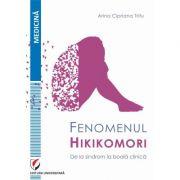 Fenomenul Hikikomori. De la sindrom la boală clinica - Arina Cipriana Trifu