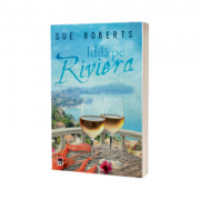 Idila pe Riviera - Sue Roberts