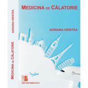 Medicina de calatorie - Adriana Hristea
