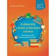 O didactica a limbii si literaturii romane - Florentina Samihaian