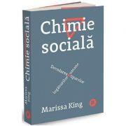 Chimie sociala - Marissa King