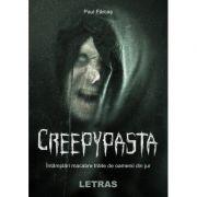 Creepypasta - Paul Farcas