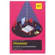 Dictionar de notiuni si metode matematice - Clasele 3-8 - Eduard Dancila