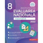 Evaluarea Naţională 2022 Matematică. Clasa a VIII-a - Gheorghe Iurea