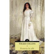 Femeia în alb - Wilkie Collins