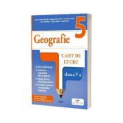 Geografie. Caiet de lucru. Clasa a V-a - Marius Cristian Neacsu
