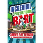 Incredibil de plictisitorul Bart - James Patterson