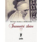 Regina Maria a României. Însemnări zilnice, 1929