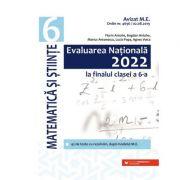 Evaluarea Națională 2022 la finalul clasei a VI-a. Matematică și Științe - Bogdan Antohe