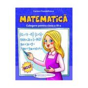 Matematica. Clasa 3. Culegere - Carmen Trandafirescu