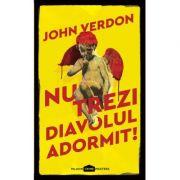 Nu trezi diavolul adormit! - John Verdon
