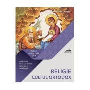 Religie. Cultul ortodox - Clasa 2 - Manual - Gabriela Favu