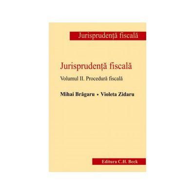Jurisprudenta fiscala-vol.II-Procedura fiscala