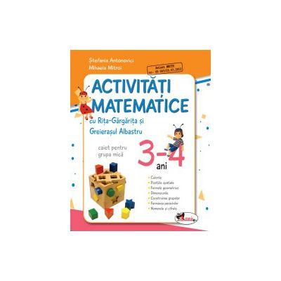Activitati Matematice cu Rita Gargarita si Greierasul Albastru - Caiet - Grupa mica 3-4 ani